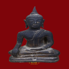 พระบูชาสมัยอยุธยา Statue Image Buddha Ayuthaya Era